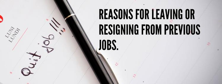 Reason for resigning & how to prepare for a job interview